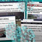 Noul interes al presei centrale în teoria provenienţei Covid-19 din laborator: încercare de control al versiunii oficiale?